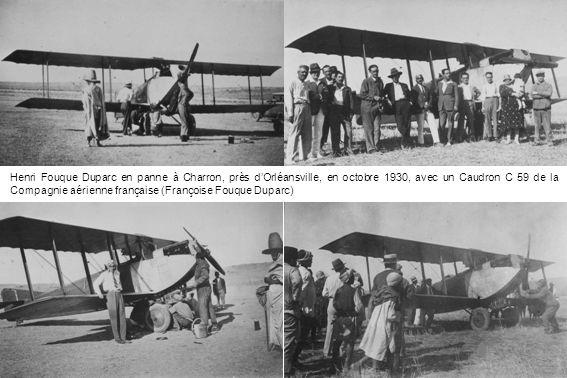 Henri Fouque Duparc en panne à Charron, près d'Orléansville, en octobre 1930, avec un Caudron C 59 de la Compagnie aérienne française (Françoise Fouque Duparc)