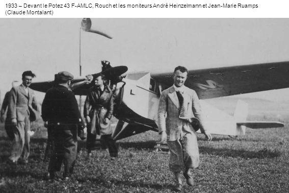 1933 – Devant le Potez 43 F-AMLC, Rouch et les moniteurs André Heinzelmann et Jean-Marie Ruamps