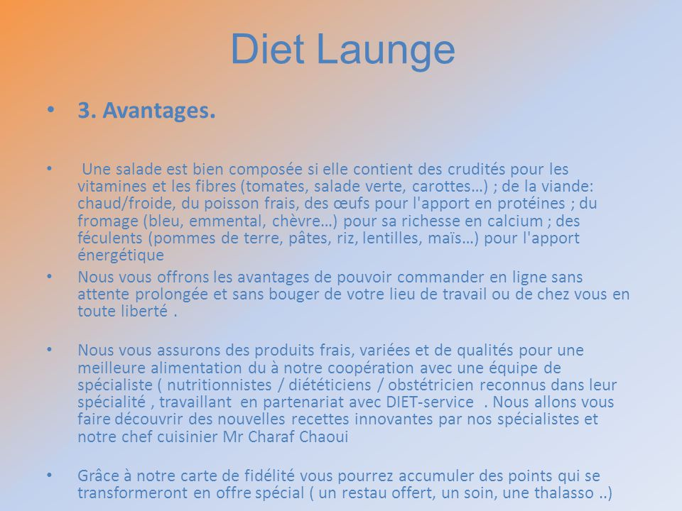 Diet Launge 3. Avantages.