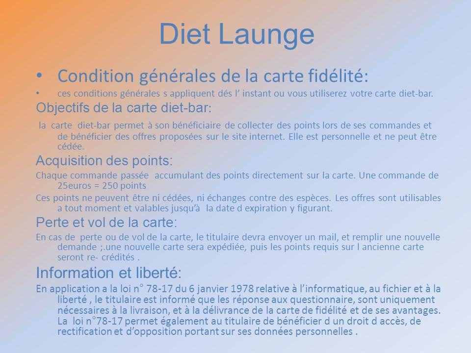 Diet Launge Condition générales de la carte fidélité: