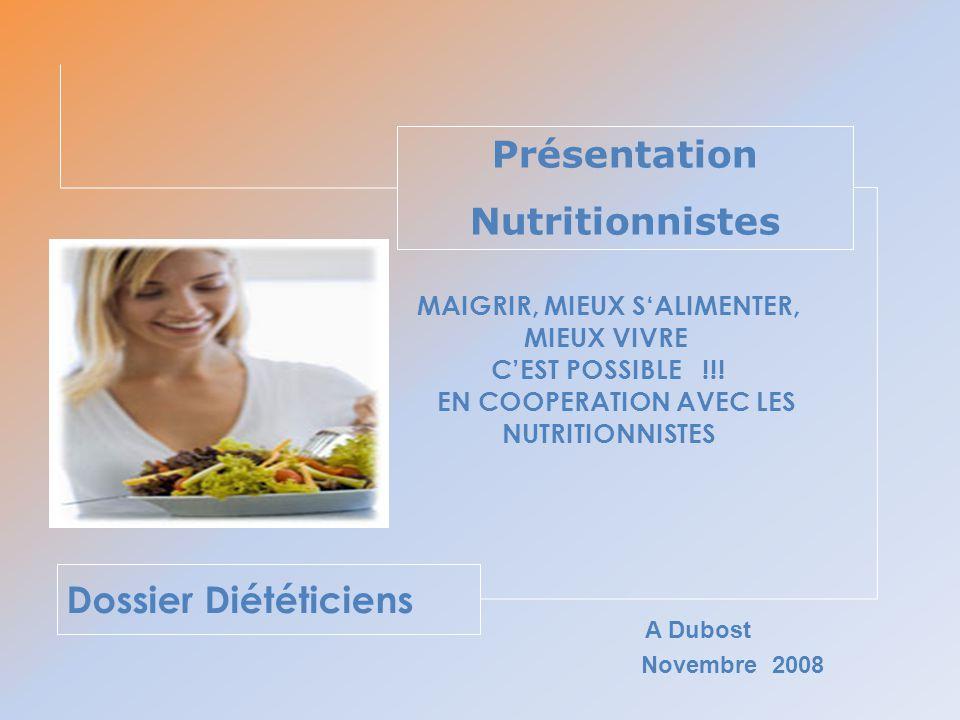 MAIGRIR, MIEUX S'ALIMENTER, EN COOPERATION AVEC LES NUTRITIONNISTES
