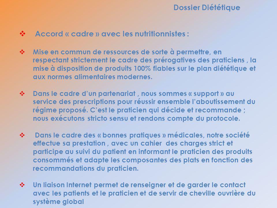 Accord « cadre » avec les nutritionnistes :