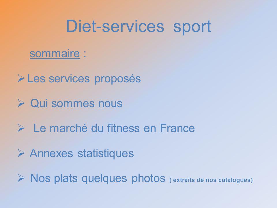 Diet-services sport sommaire : Les services proposés Qui sommes nous