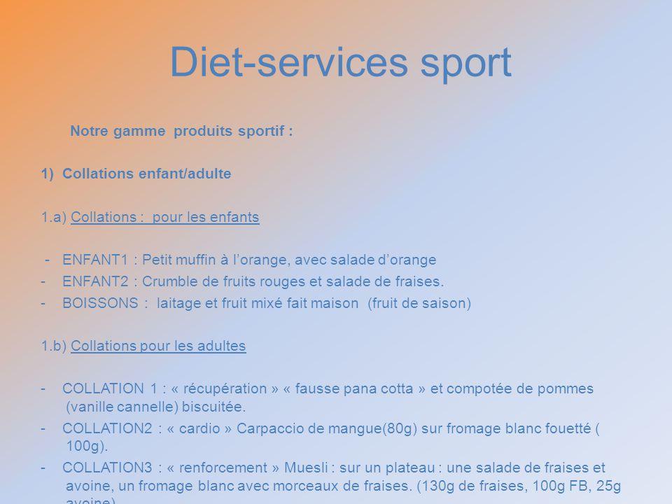 Diet-services sport Notre gamme produits sportif :