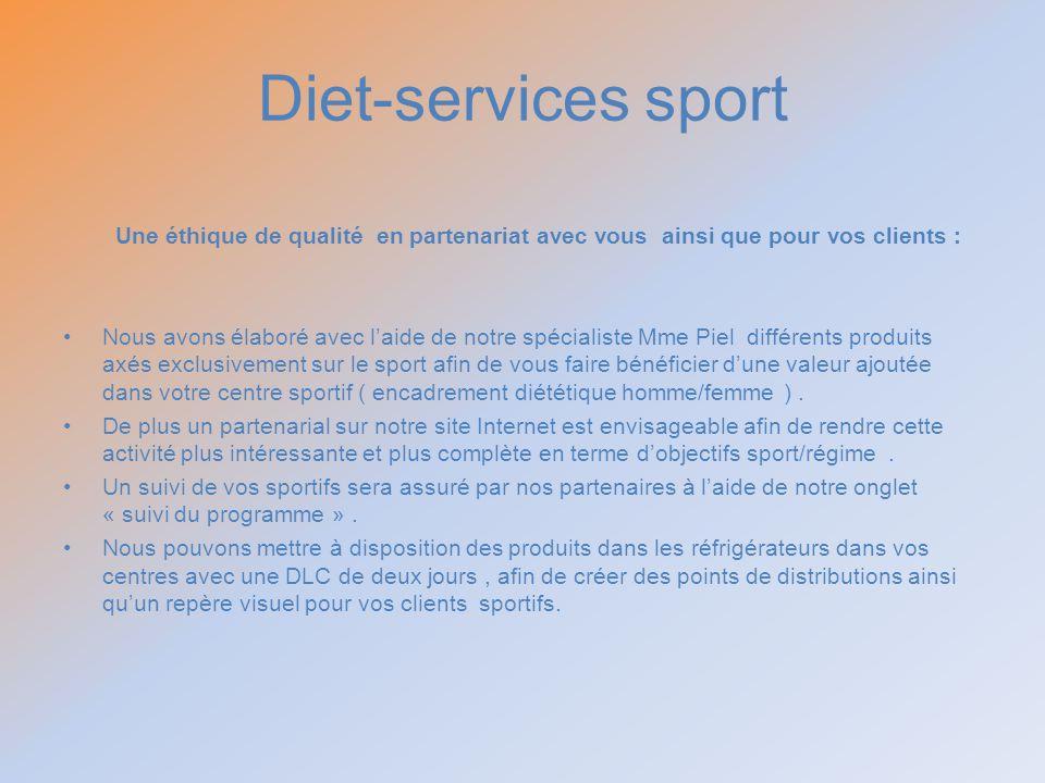 Diet-services sport Une éthique de qualité en partenariat avec vous ainsi que pour vos clients :