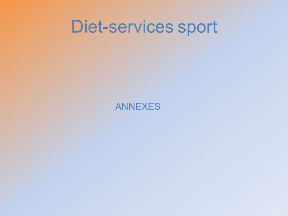 Diet-services sport ANNEXES