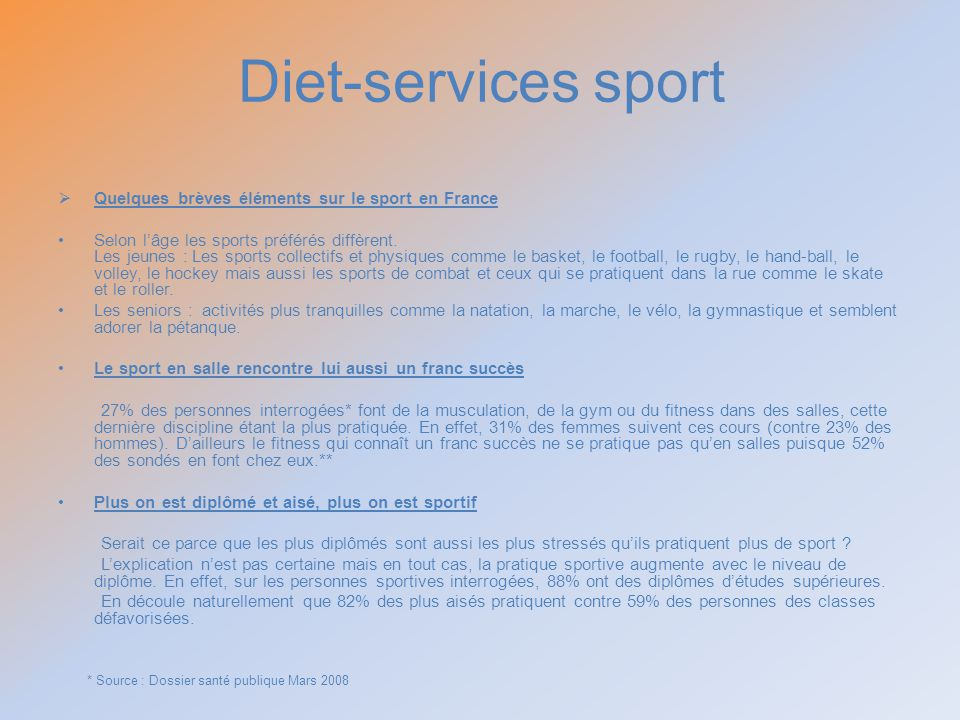 Diet-services sport Quelques brèves éléments sur le sport en France
