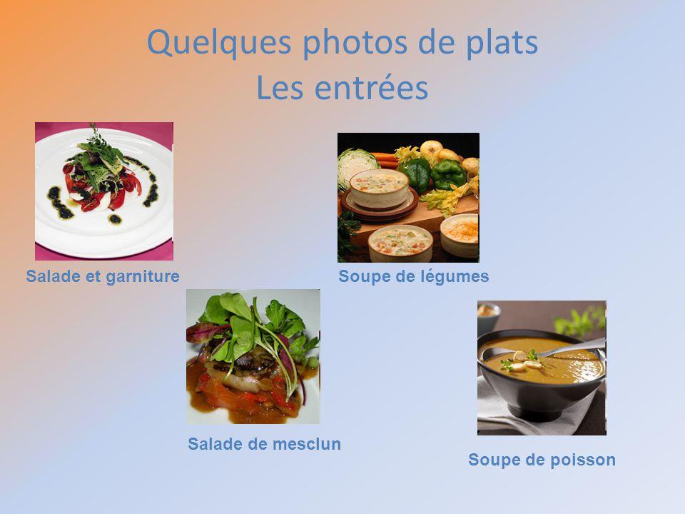 Quelques photos de plats Les entrées