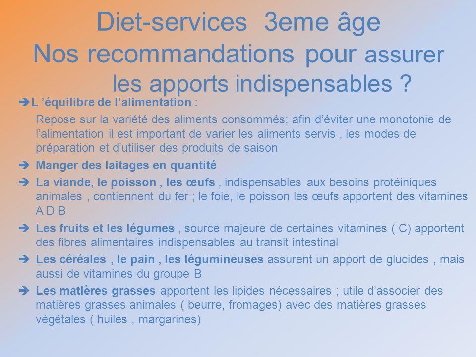 Diet-services 3eme âge Nos recommandations pour assurer