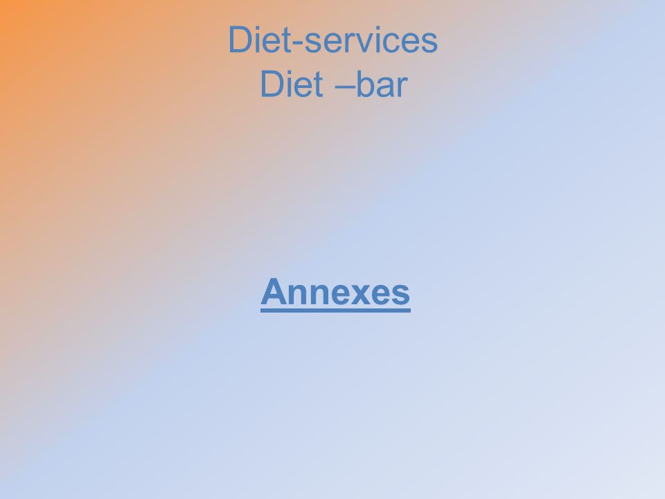 Diet-services Diet –bar