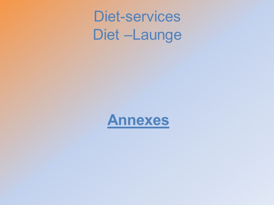 Diet-services Diet –Launge