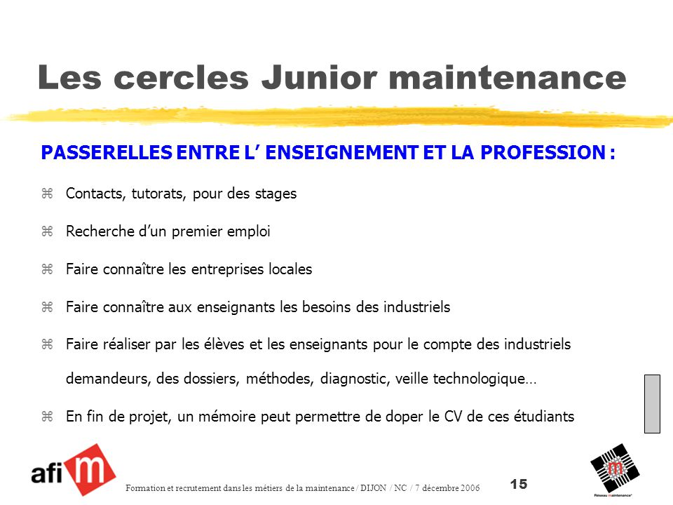 Les cercles Junior maintenance