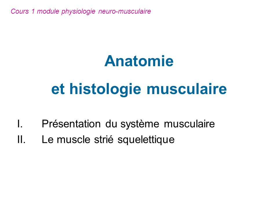 Cours 1 module physiologie neuro-musculaire