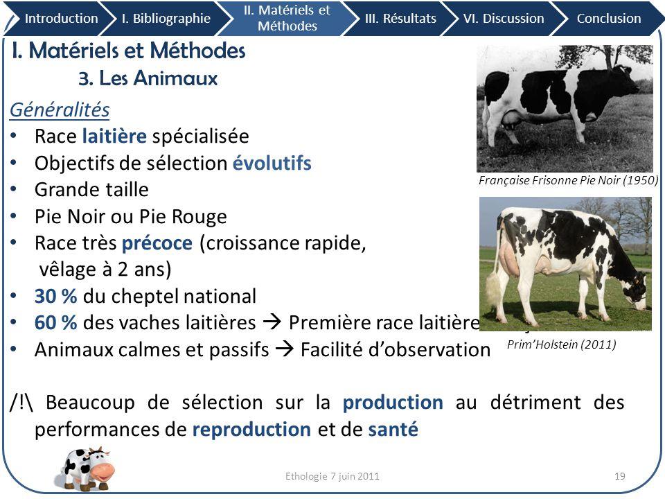 I. Matériels et Méthodes 3. Les Animaux