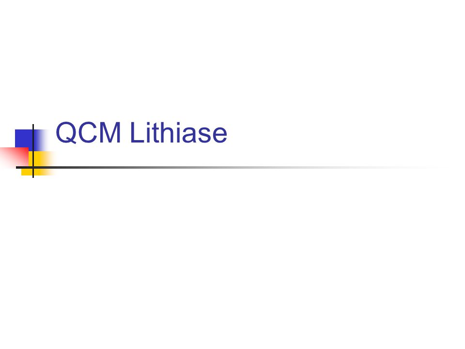 QCM Lithiase