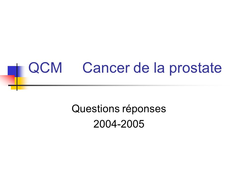 QCM Cancer de la prostate