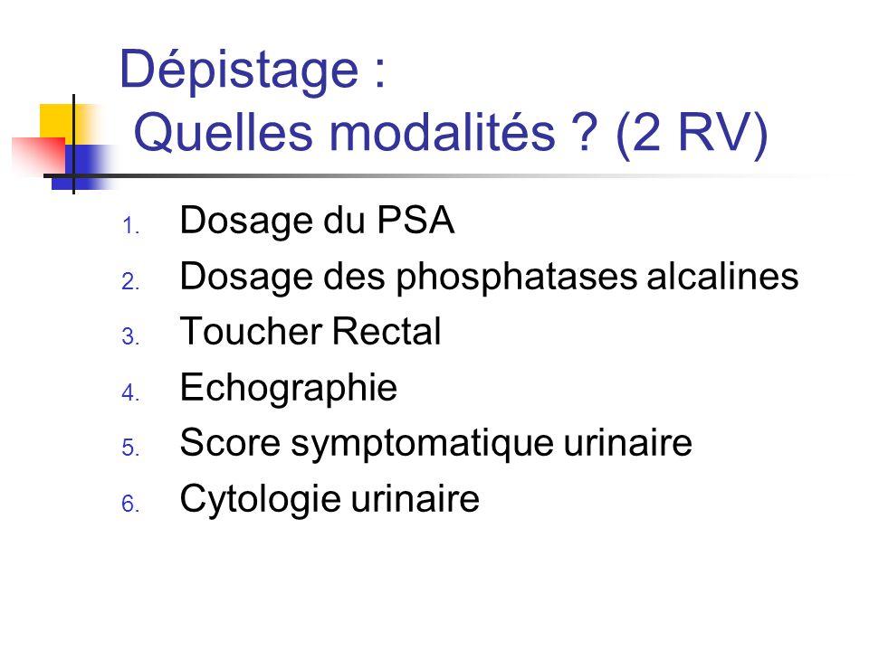 Dépistage : Quelles modalités (2 RV)