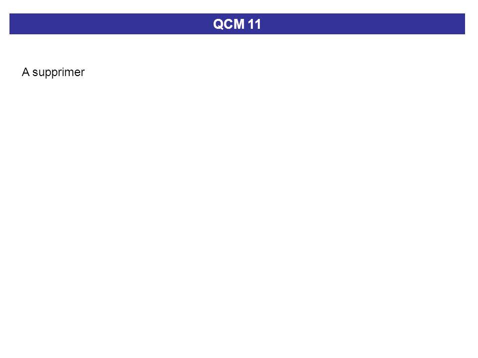 QCM 11 A supprimer