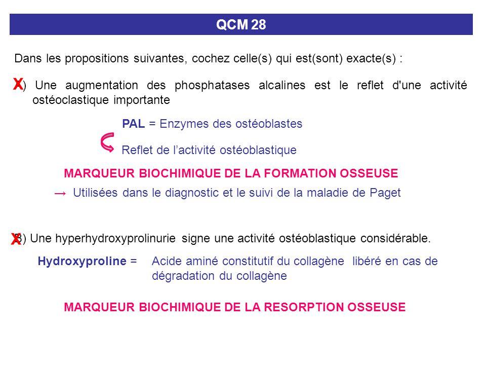 QCM 28 Dans les propositions suivantes, cochez celle(s) qui est(sont) exacte(s) : X.