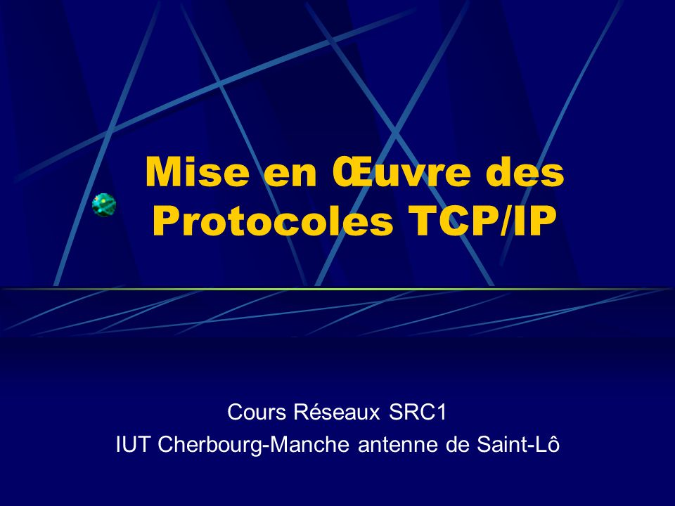 Mise en Œuvre des Protocoles TCP/IP