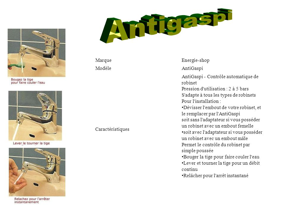 Antigaspi Marque Energie-shop Modèle AntiGaspi Caractéristiques