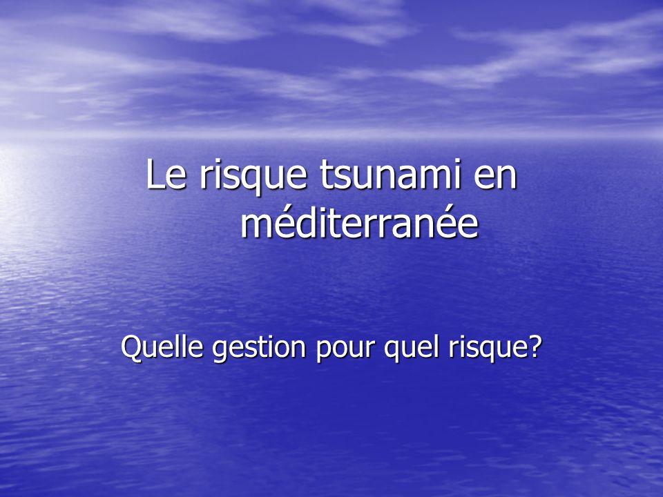 Le risque tsunami en méditerranée