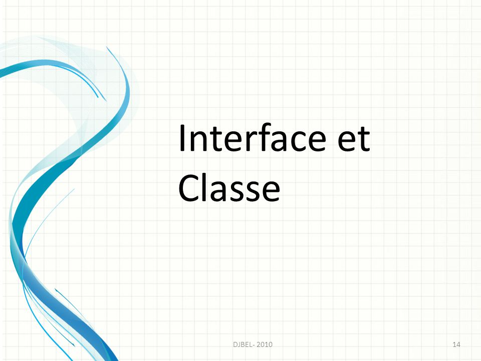 Interface et Classe DJBEL- 2010