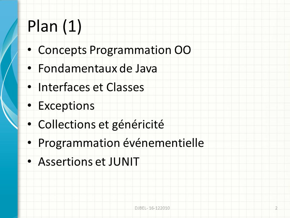 Plan (1) Concepts Programmation OO Fondamentaux de Java