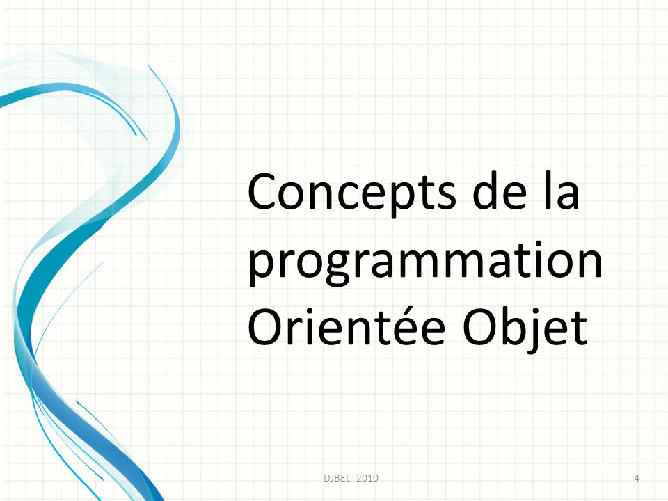 Concepts de la programmation Orientée Objet