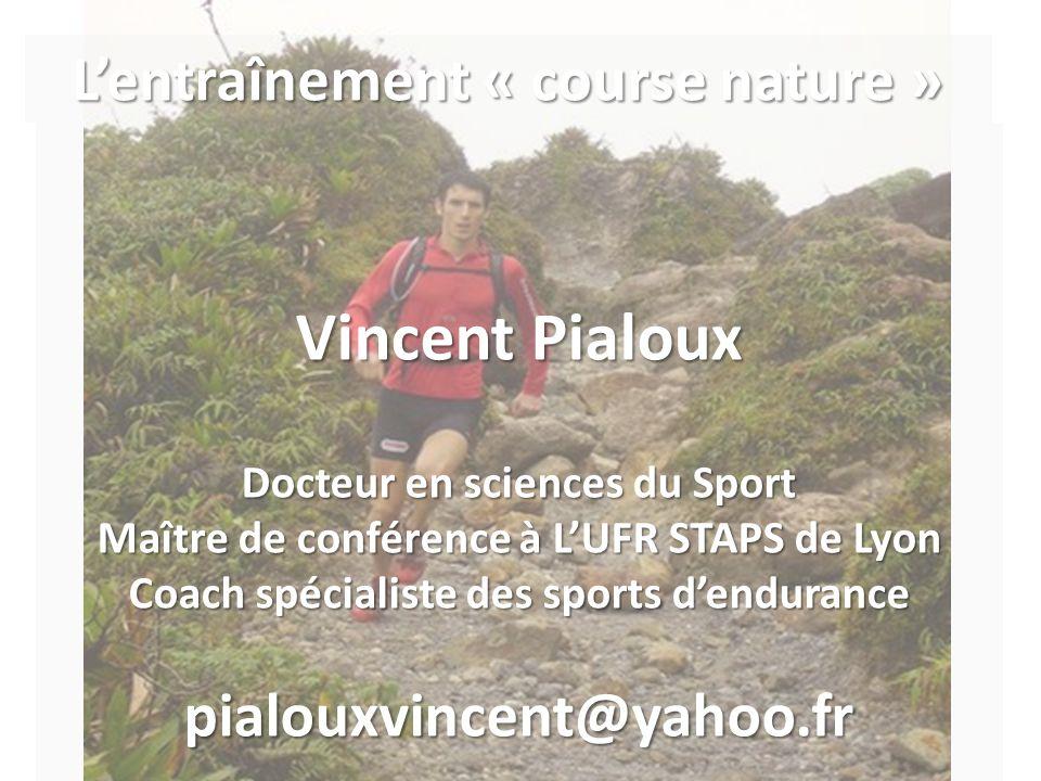 Vincent Pialoux L'entraînement « course nature »