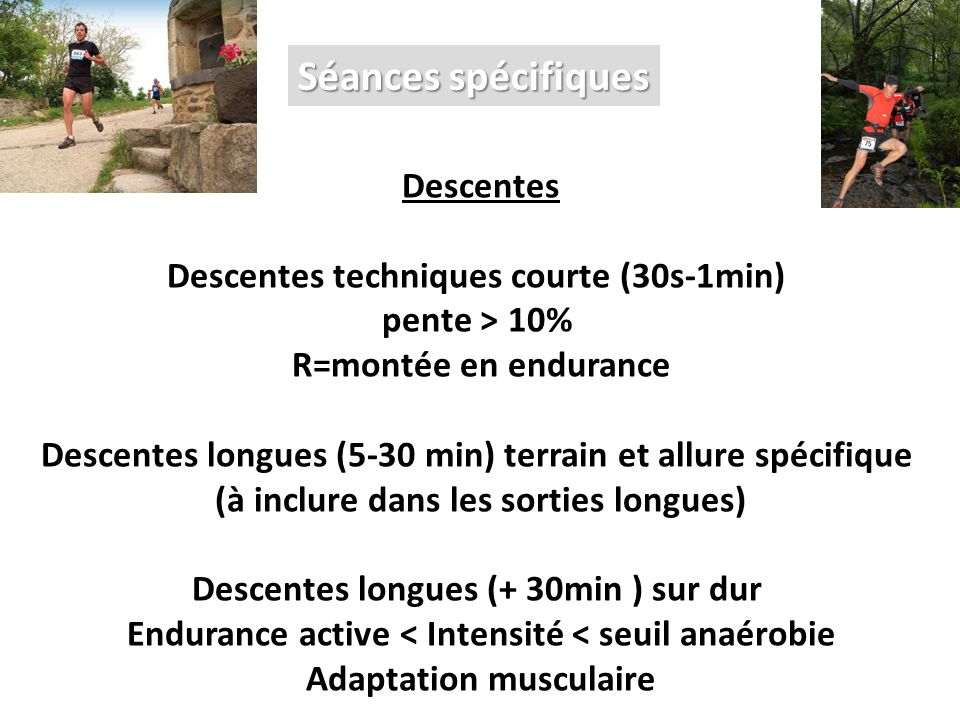 Séances spécifiques Descentes Descentes techniques courte (30s-1min)
