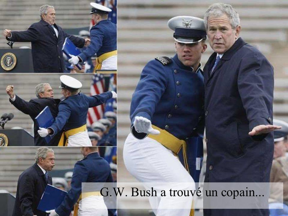 G.W. Bush a trouvé un copain...