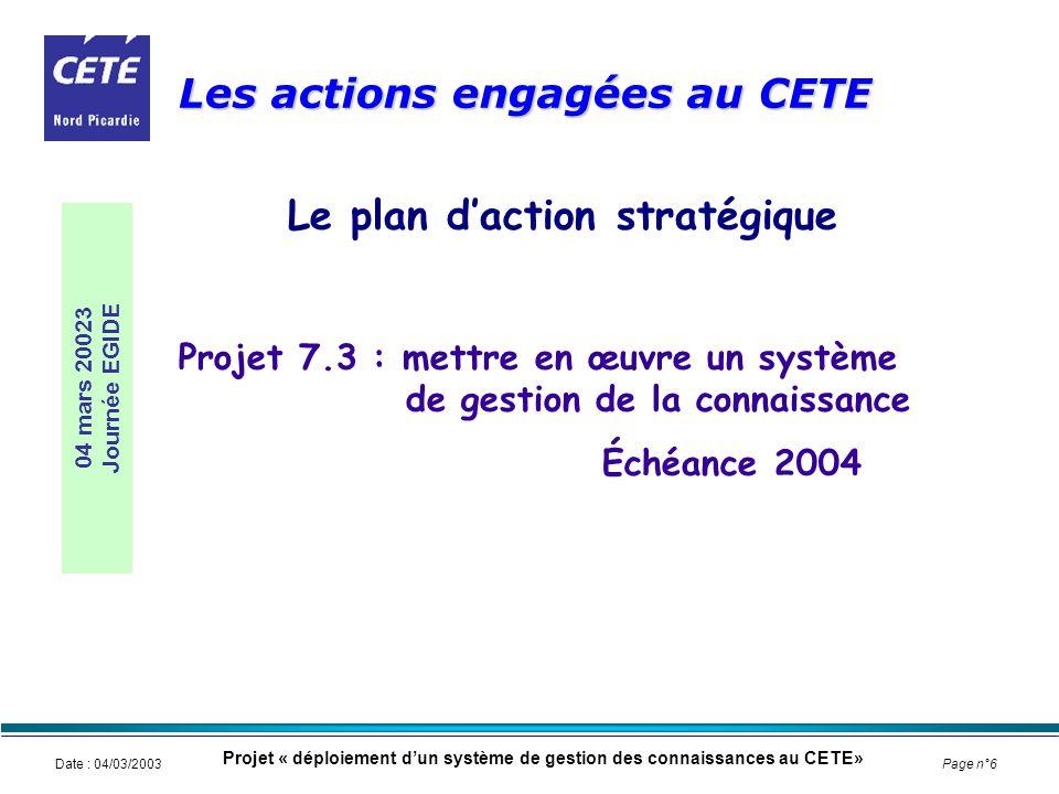 Les actions engagées au CETE