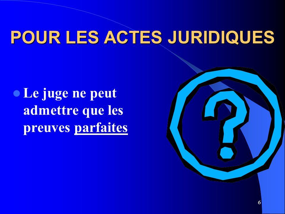 POUR LES ACTES JURIDIQUES
