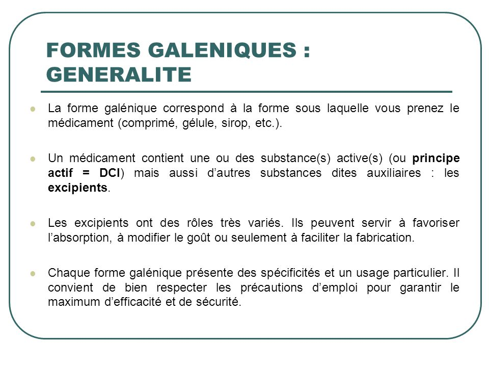 FORMES GALENIQUES : GENERALITE
