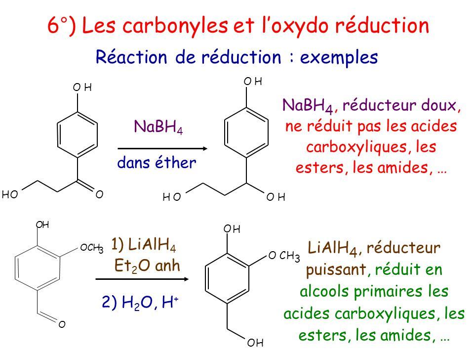 6°) Les carbonyles et l'oxydo réduction