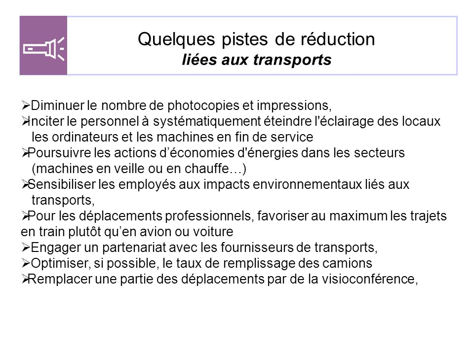 Quelques pistes de réduction