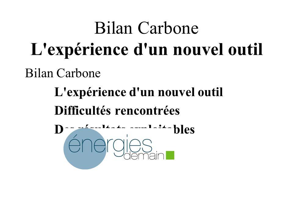 Bilan Carbone L expérience d un nouvel outil