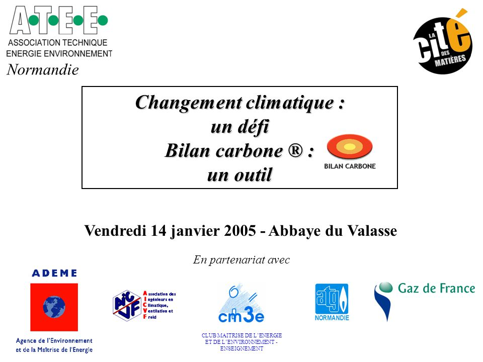Vendredi 14 janvier 2005 - Abbaye du Valasse