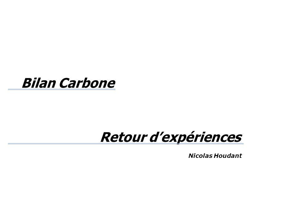 Bilan Carbone Retour d'expériences
