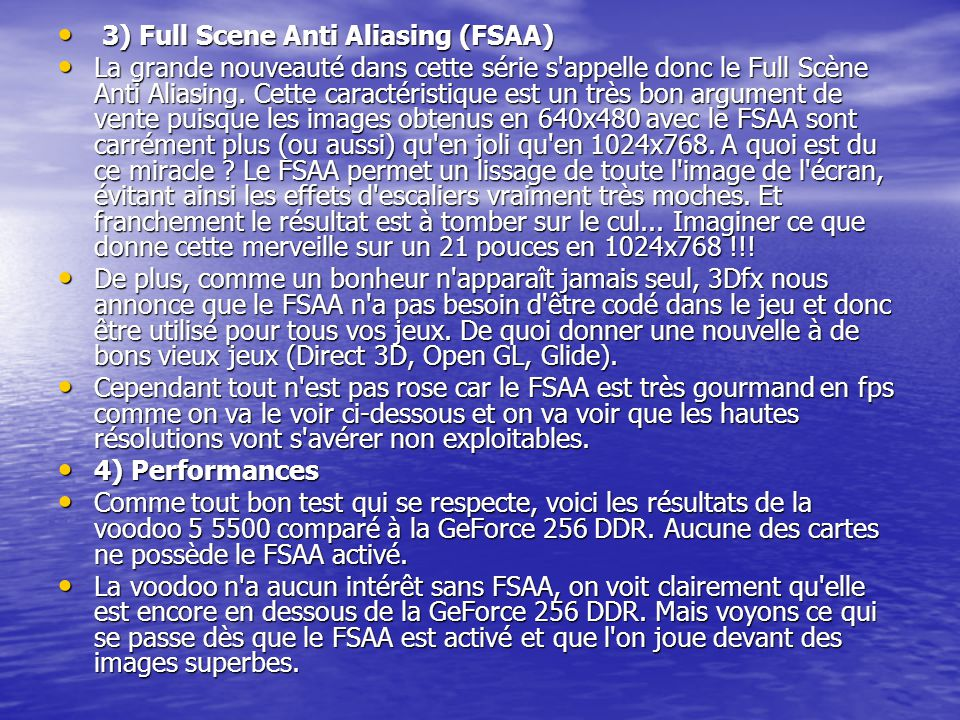3) Full Scene Anti Aliasing (FSAA)