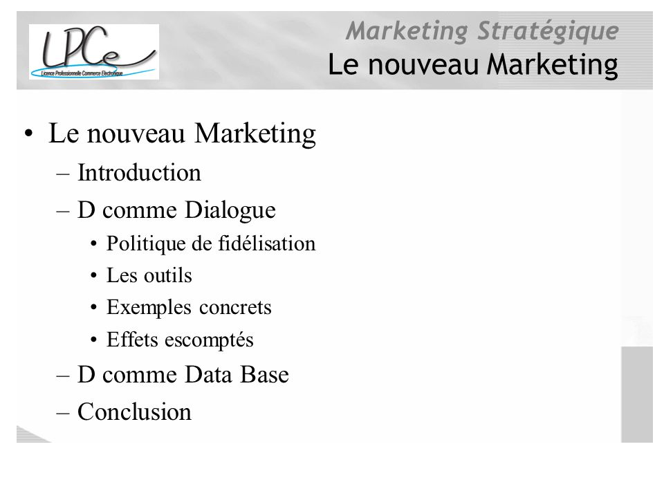 Le nouveau Marketing Le nouveau Marketing Introduction