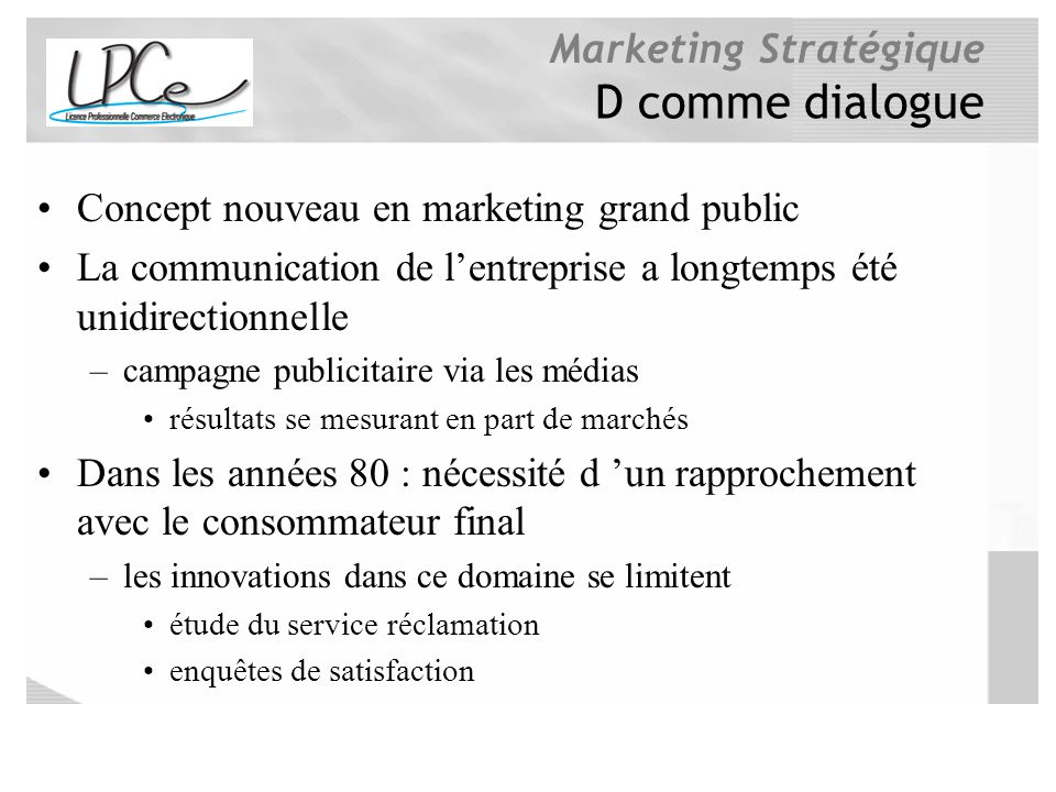 D comme dialogue Concept nouveau en marketing grand public