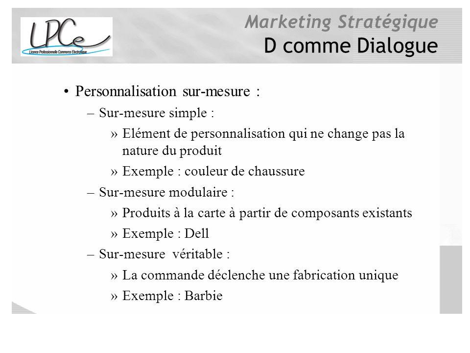 D comme Dialogue Personnalisation sur-mesure : Sur-mesure simple :