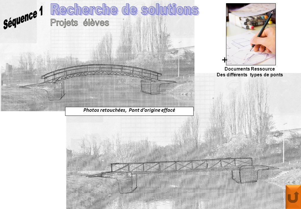 Des différents types de ponts Photos retouchées, Pont d'origine effacé