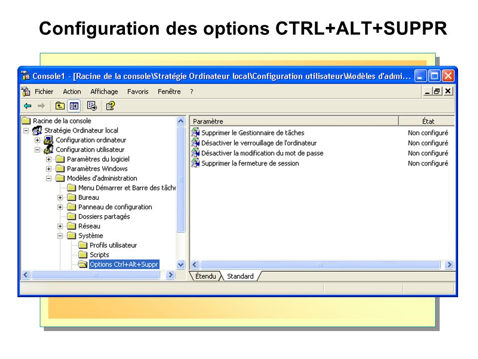 Configuration des options CTRL+ALT+SUPPR
