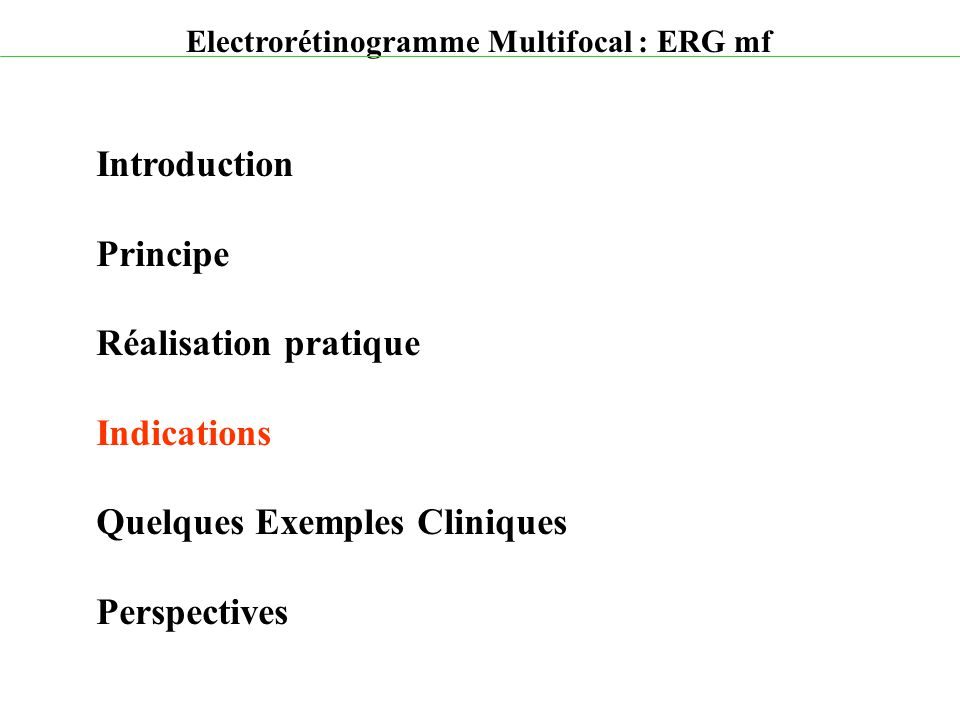 Quelques Exemples Cliniques Perspectives