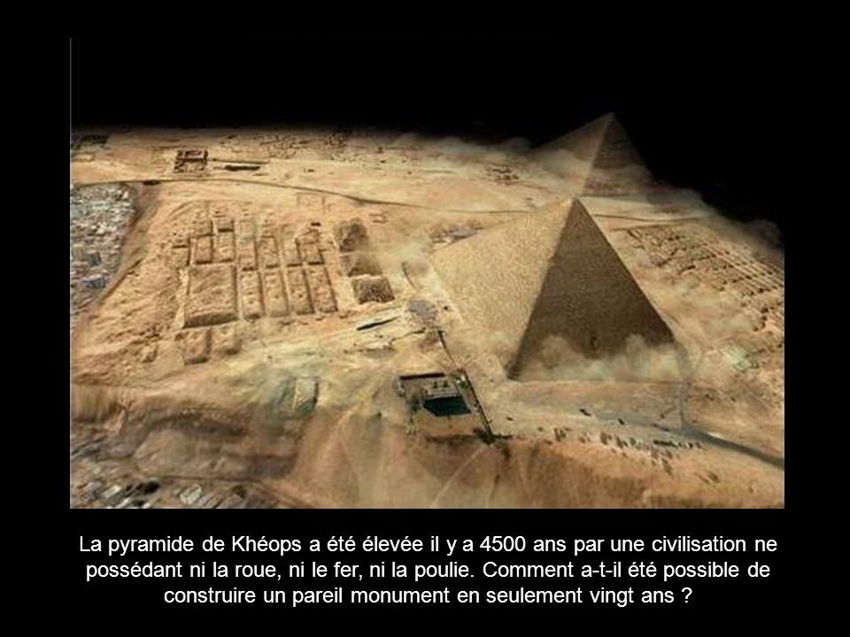 construire un pareil monument en seulement vingt ans
