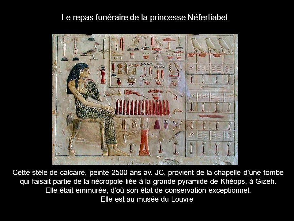 Le repas funéraire de la princesse Néfertiabet