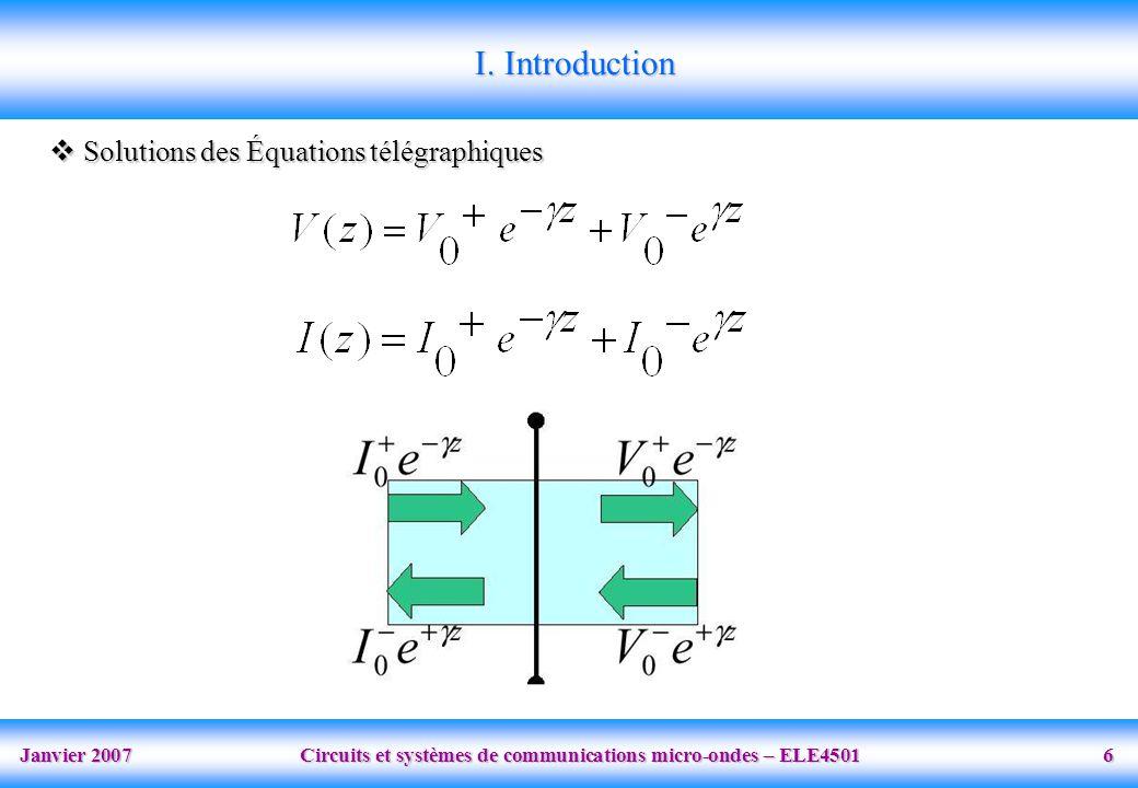 I. Introduction Solutions des Équations télégraphiques
